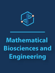 Mathematical Biosciences and Engineering